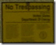 No Trespassing.
